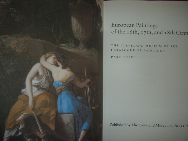 Image for European Paintings of the Sixteenth, Seventeenth, and Eighteenth Centuries: The Cleveland Museum of Art Catalogue of Paintings : Part Three