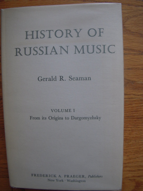 Image for History of Russian Music Volume I; From Its Origins to Dargomyzhsky