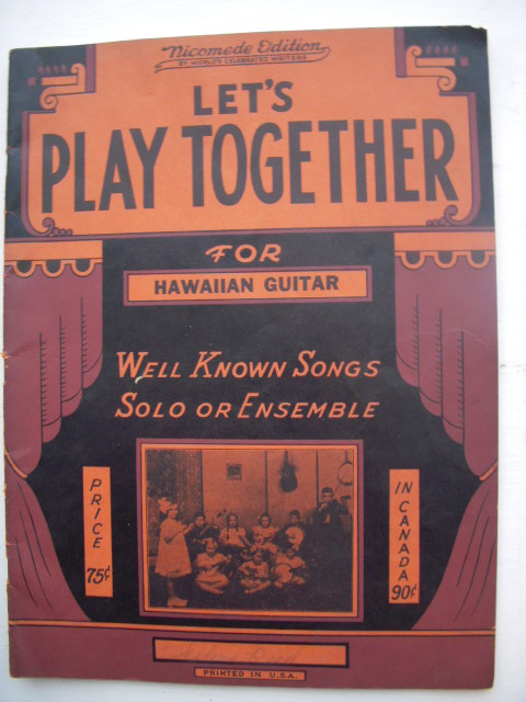 Image for Let's Play Together for Hawaiian Steel Guitar; Well Known Songs Solo or Ensemble