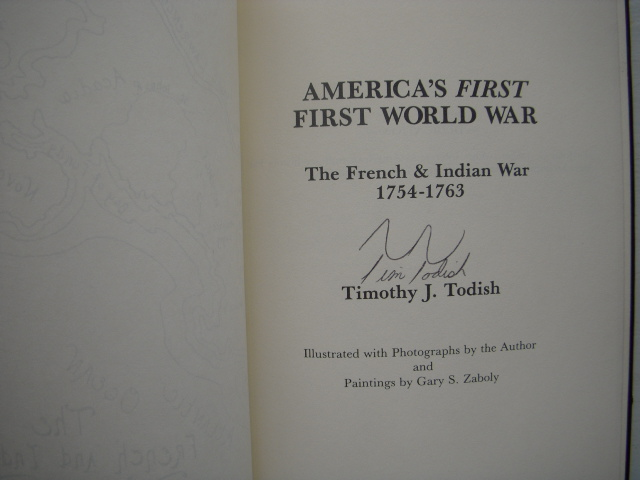 Image for America's First World War; The French and Indian War 1754-1763  (SIGNED)