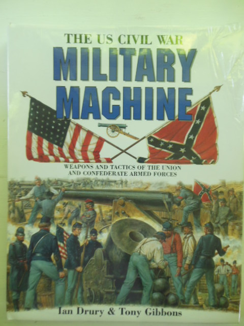Image for The U.S. Civil War Military Machine