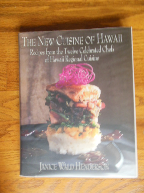 Image for The New Cuisine of Hawaii; Recipes From the Twelve Celebrated Chefs of Hawaii Regional Cuisine  (SIGNED By Chef Beverly Gannon)