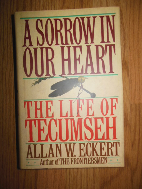 Image for A Sorrow in Our Heart; The Life of Tecumseh