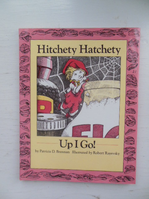 Image for Hitchety Hatchety Up I Go!