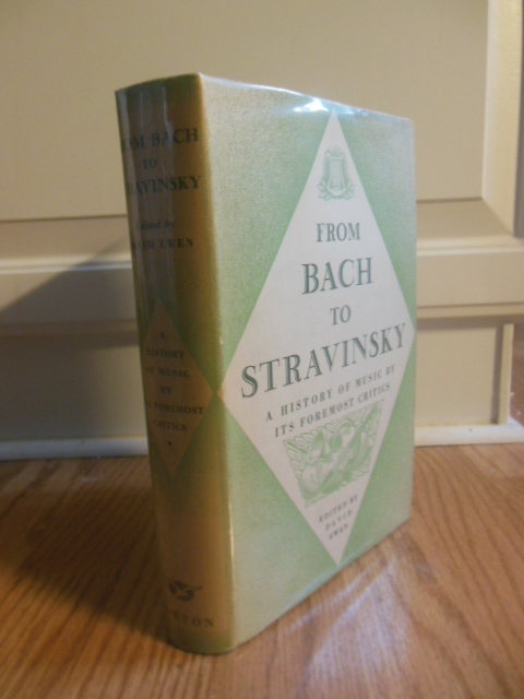 Image for From Bach to Stravinsky; A History of Music By Its Foremost Critics