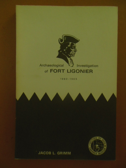 Image for Archaeological Investigation of Fort Ligonier 1960-1965 (Annals of Carnegie Museum)