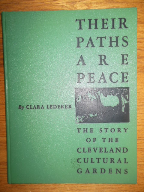 Image for Their Paths Are Peace; The Story of the Cleveland Cultural Gardens