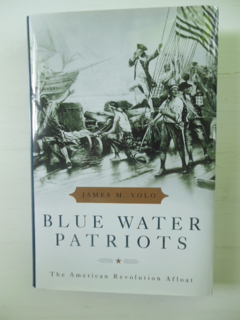 Image for Blue Water Patriots : The American Revolution Afloat
