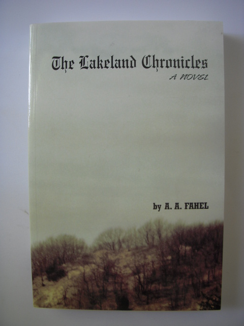 Image for The Lakeland Chronicles; A Novel
