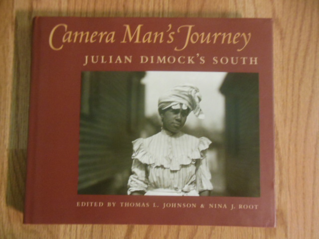 Image for Camera Man's Journey: Julian Dimock's South