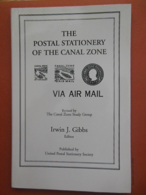 Image for The Postal Stationery of the Canal Zone