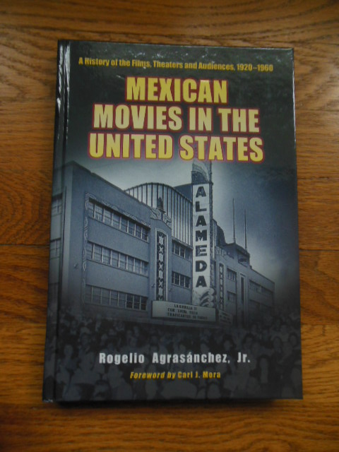 Image for Mexican Movies in the United States : A History of the Films, Theaters and Audiences, 1920-1960