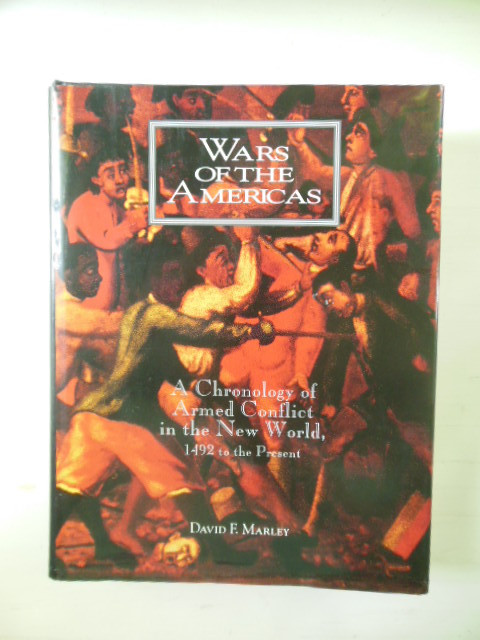 Image for Wars of the Americas; A Chronology of Armed Conflict in the Western Hemisphere