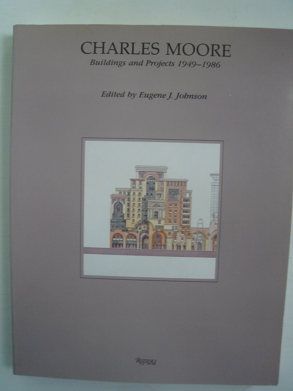 Image for Charles Moore: Buildings and Projects 1949-1986