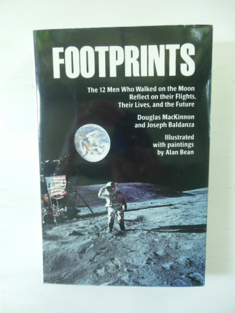 Image for Footprints: The 12 Men Who Walked on the Moon Reflect on Their Flights, Their Lives, and the Future