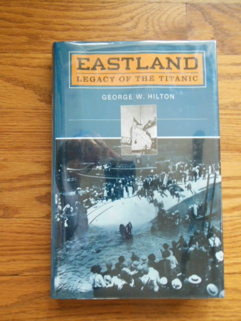 Image for Eastland: Legacy of the Titanic