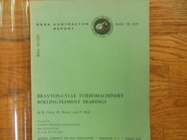 Image for Brayton-Cycle Turbomachinery Rolling-Element Bearings  NASA CR-1229