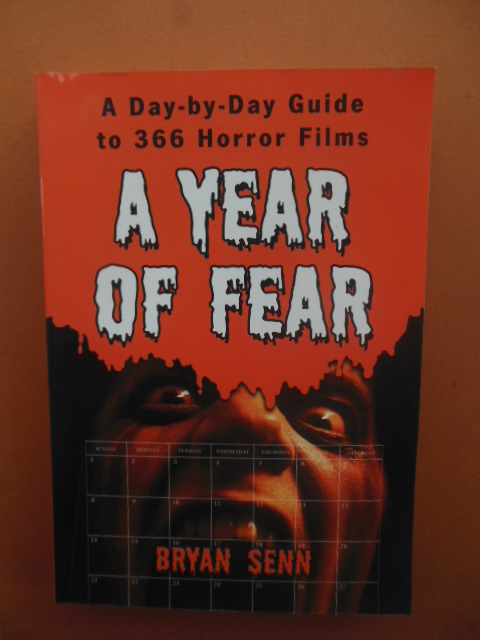 Image for A Year of Fear; A Day-by-Day Guide to 366 Horror Films