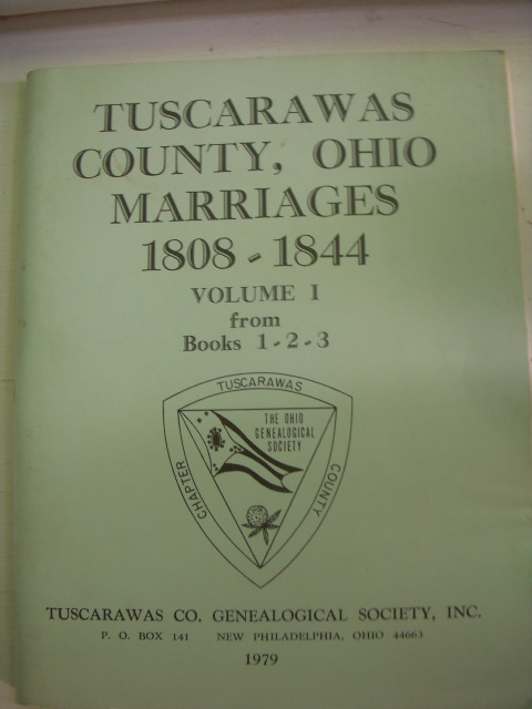 Image for Tuscarawas County, Ohio Marriages 1808-1844 (Volume I from Books 1,2,3)