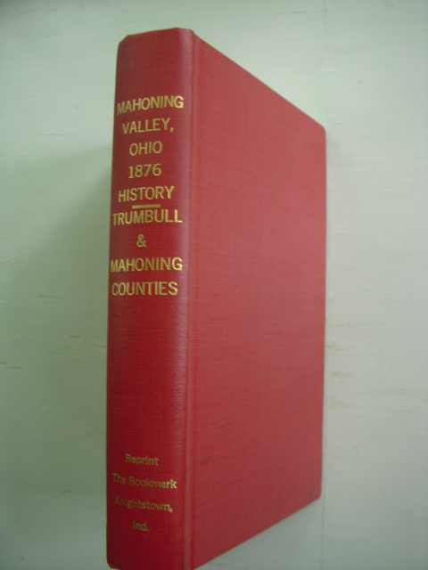 Image for 1876 Historical Collections Of the Mahoning Valley: Trumbull and Mahoning Counties