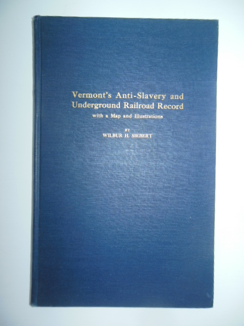 Image for Vermont's Anti-Slavery and Underground Railroad Record