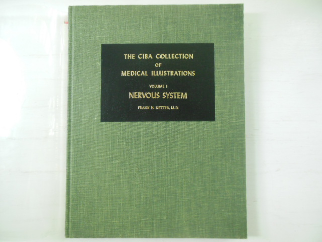 Image for The CIBA Collection of Medical Illustrations Volume 1 Nervous System, Part 1 Anatomy and Physiology