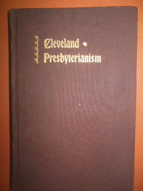 Image for History of Cleveland Presbyterianism with Directory of All the Churches