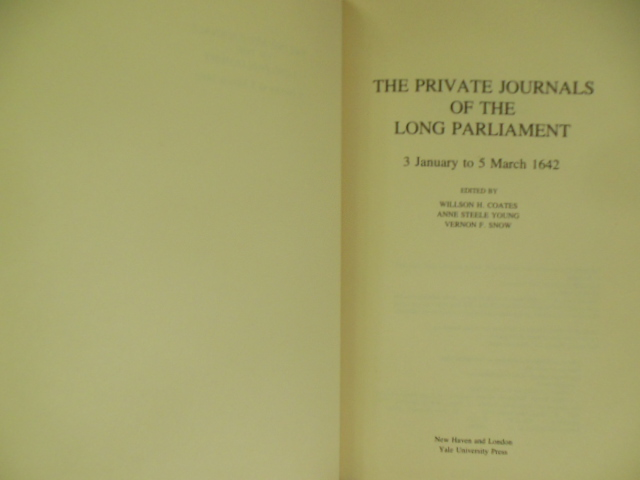 Image for The Private Journals of the Long Parliament 3 January to 5 March 1642