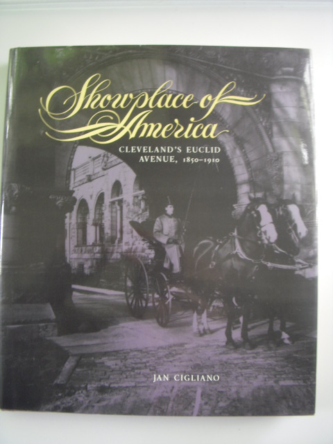 Image for Showplace of America: Cleveland's Euclid Avenue, 1850-1910