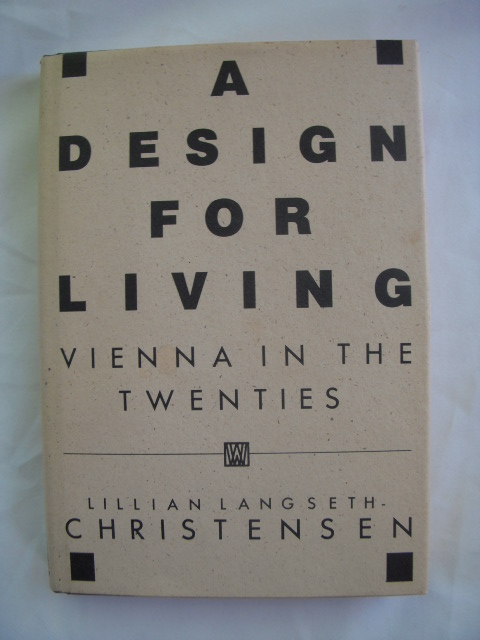 Image for A Design for Living; Vienna in the Twenties
