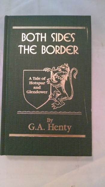 Image for Both Sides the Border; A Tale of Hotspur and Glendower