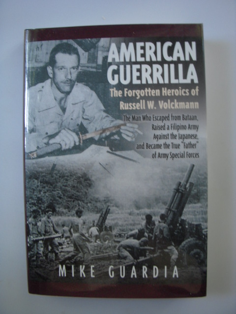 Image for American Guerrilla; The Forgotten Herorics of Russell W. Volckmann