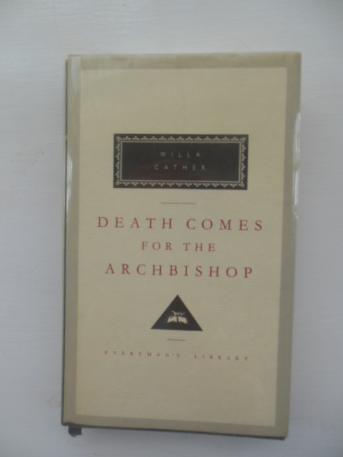 Image for Death Comes For the Archbishop (Everyman's  Library)