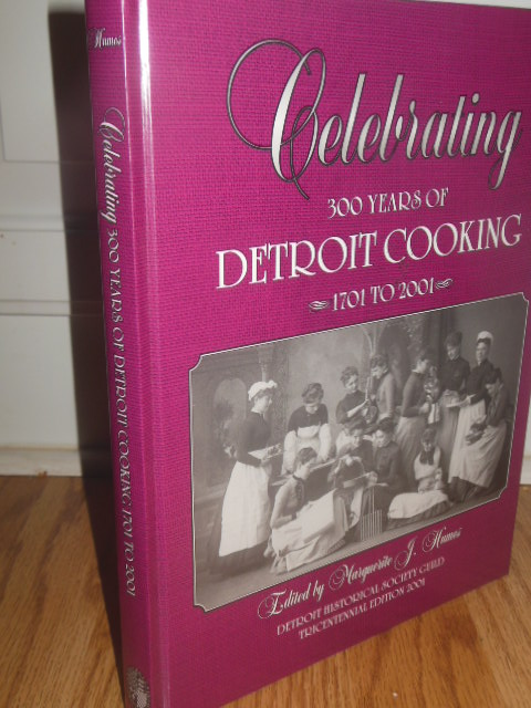 Image for Celebrating 300 Years of Detroit Cooking 1701 to 2001