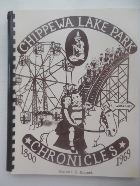 Image for Chippewa Lake Park Chronicles: 1800-1969