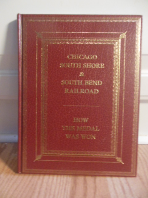 Image for Chicago South Shore & South Bend Railroad: How the Medal Was Won  (Bulletin 124)