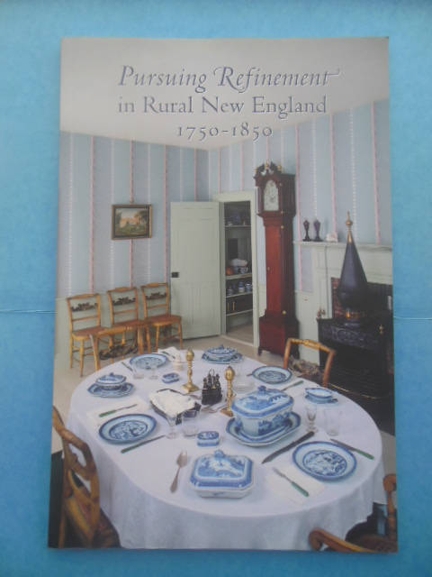 Image for Pursuing Refinement in Rural New England 1750-1850