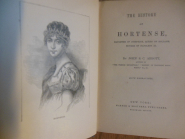 Image for History of Hortense, Daughter of Josephine, Queen of Holland, Mother of Napoleon III  (1870 1st)