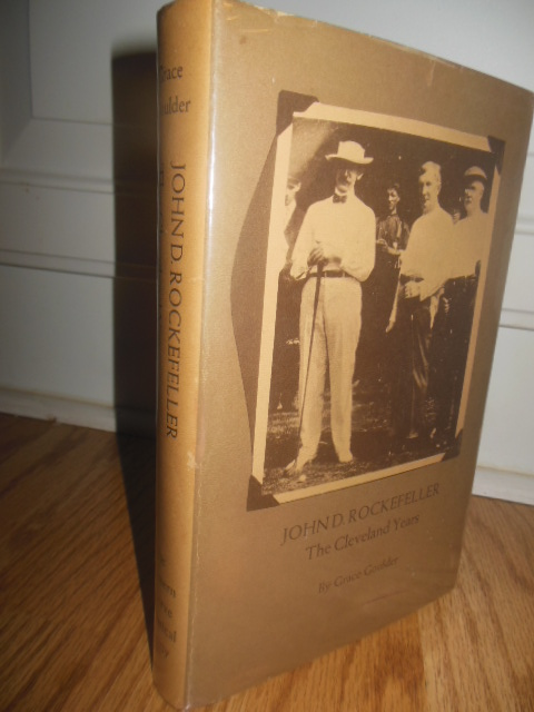 Image for John D. Rockefeller The Cleveland Years  (SIGNED First Edition)