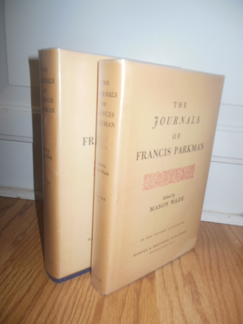 Image for The Journals of Francis Parkman In Two Volumes Illustrated
