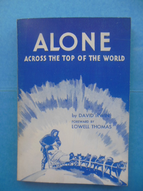 Image for Alone Across the Top of the World (SIGNED By author)