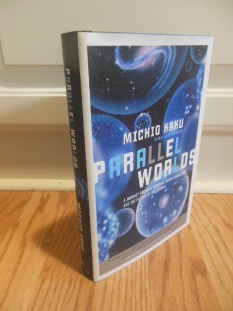 Image for Parallel Worlds: A Journey Through Creation, Higher Dimensions, and the Future of the Cosmos