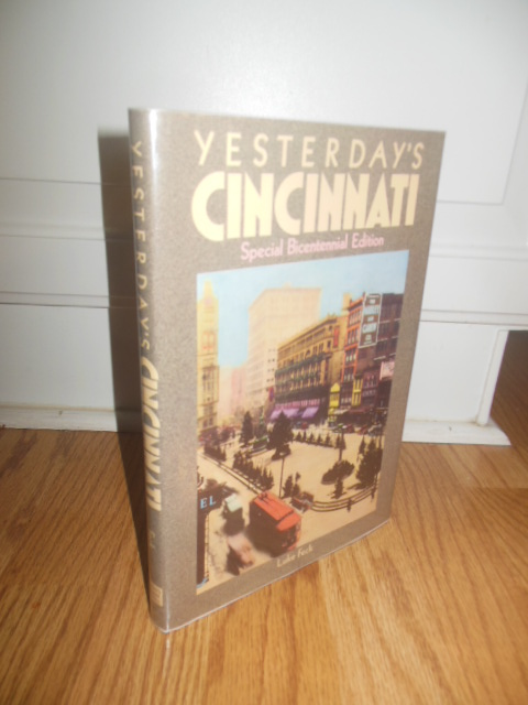 Image for Yesterday's Cincinnati: Special Bicentennial Edition