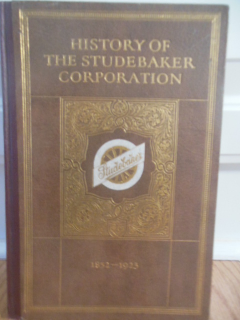 Image for History of the Studebaker Corporation 1852-1923