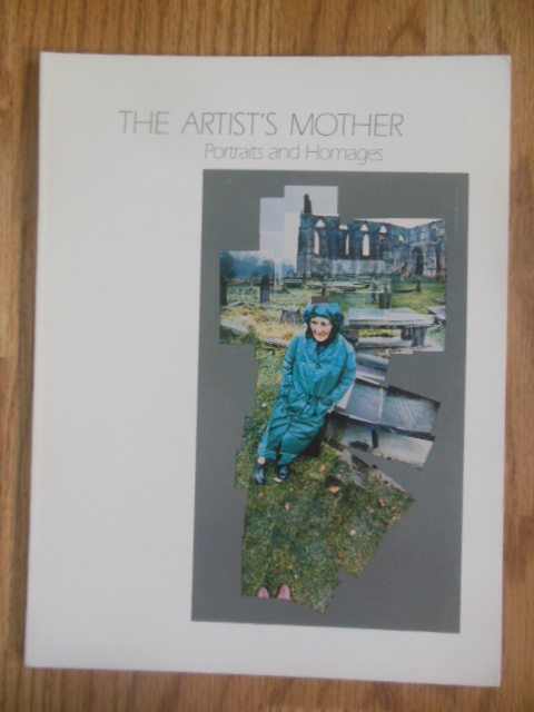 Image for The Artist's Mother Portraits and Homages  (1988)