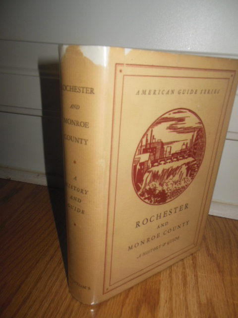 Image for Rochester and Monroe County: A History  and Guide