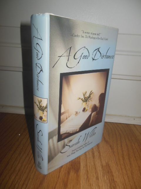Image for A Good Distance (SIGNED 1st Ed.)