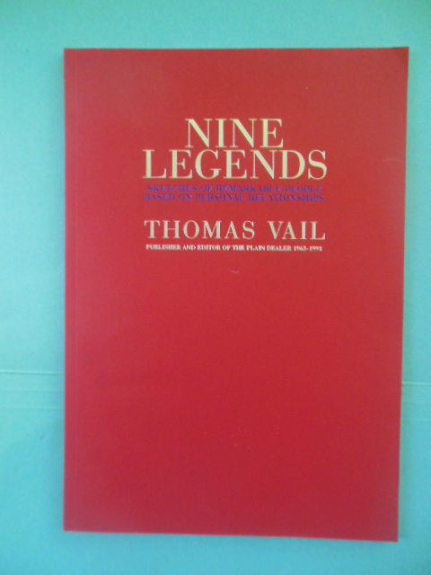 Image for Nine Legends: Sketches of Remarkable People Based on Personal Relationships by Thomas Vail