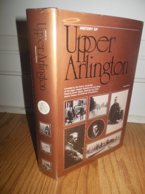 Image for History of Upper Arlington: A Suburb of Columbus, Ohio