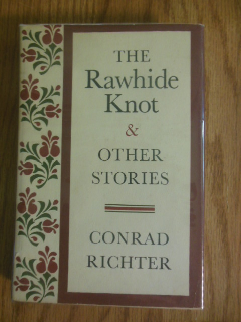 Image for The Rawhide Knot and Other Stories